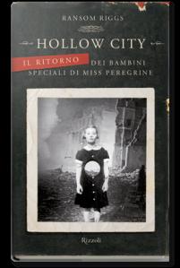 Hollow city - Il ritorno dei bambini speciali di Miss Peregrine